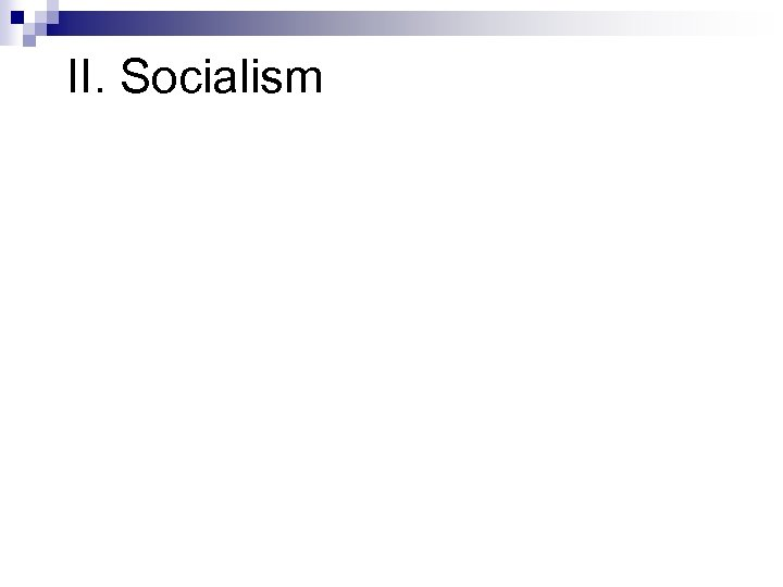 II. Socialism