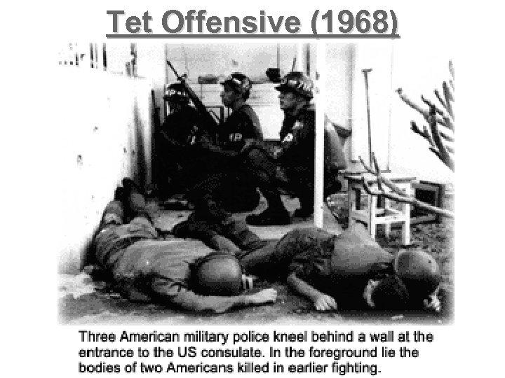 Tet Offensive (1968)