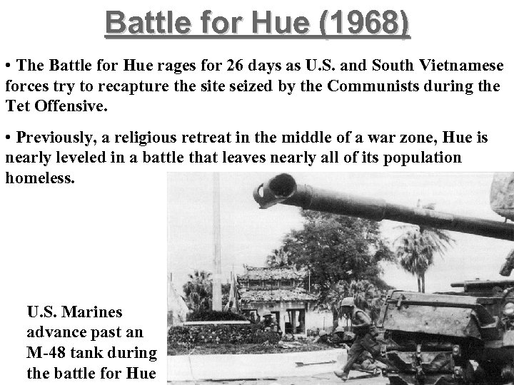 Battle for Hue (1968) • The Battle for Hue rages for 26 days as