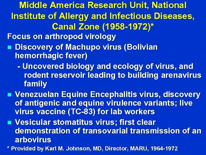 Middle America Research Unit, National Institute of Allergy and Infectious Diseases, Canal Zone (1958