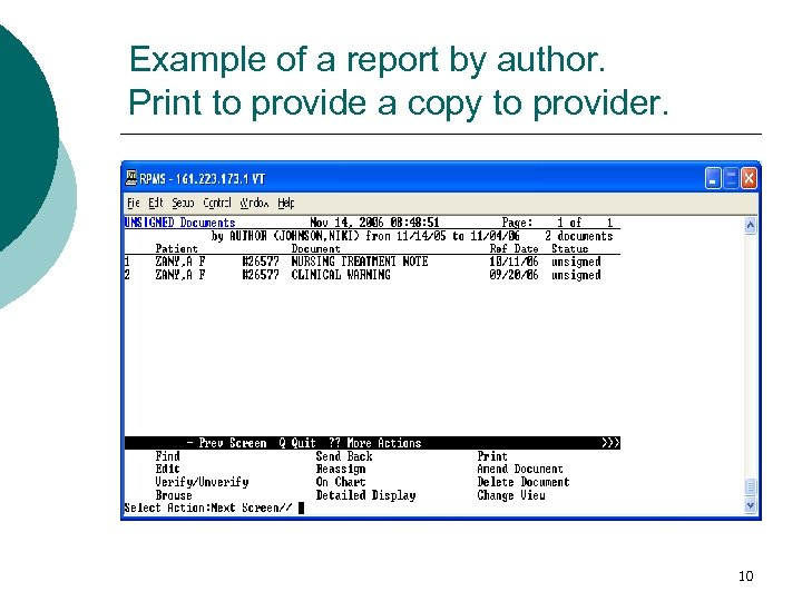Example of a report by author. Print to provide a copy to provider. 10