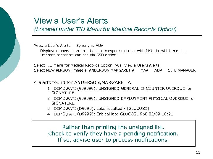 View a User's Alerts (Located under TIU Menu for Medical Records Option) 'View a