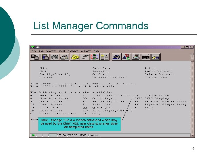 List Manager Commands Note: Change Title is a hidden command which may be used