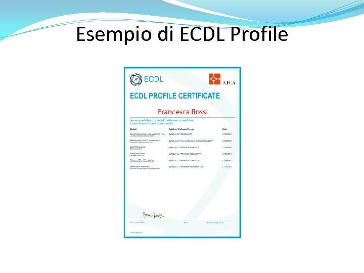 Esempio di ECDL Profile
