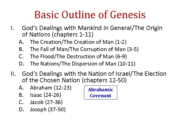 Basic Outline of Genesis I. God's Dealings with Mankind in General/The Origin of Nations