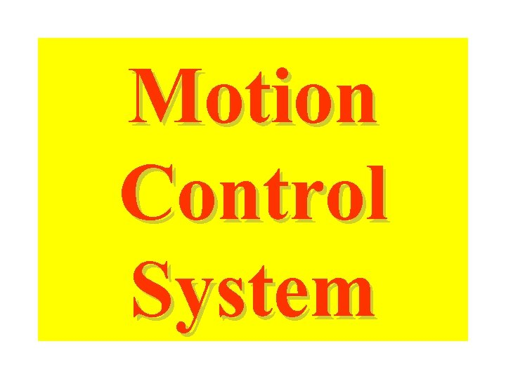 Motion Control System
