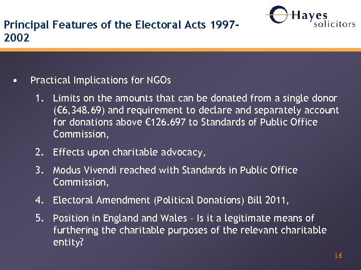 Principal Features of the Electoral Acts 19972002 • Practical Implications for NGOs 1. Limits