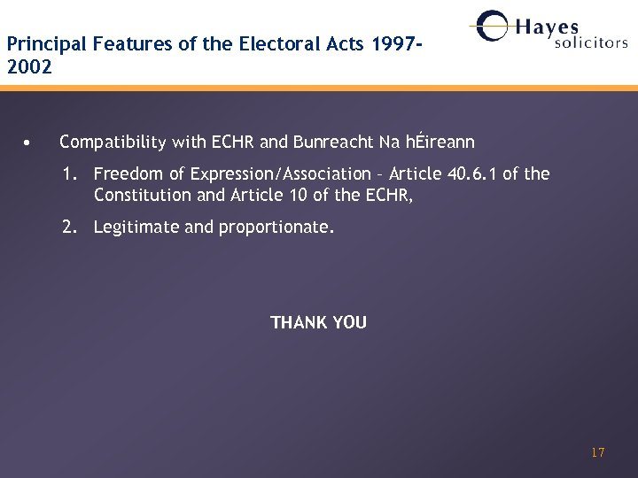 Principal Features of the Electoral Acts 19972002 • Compatibility with ECHR and Bunreacht Na