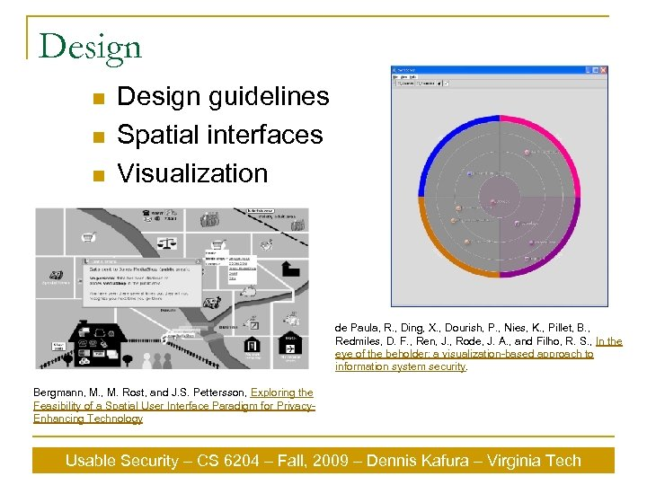 Design n Design guidelines Spatial interfaces Visualization de Paula, R. , Ding, X. ,