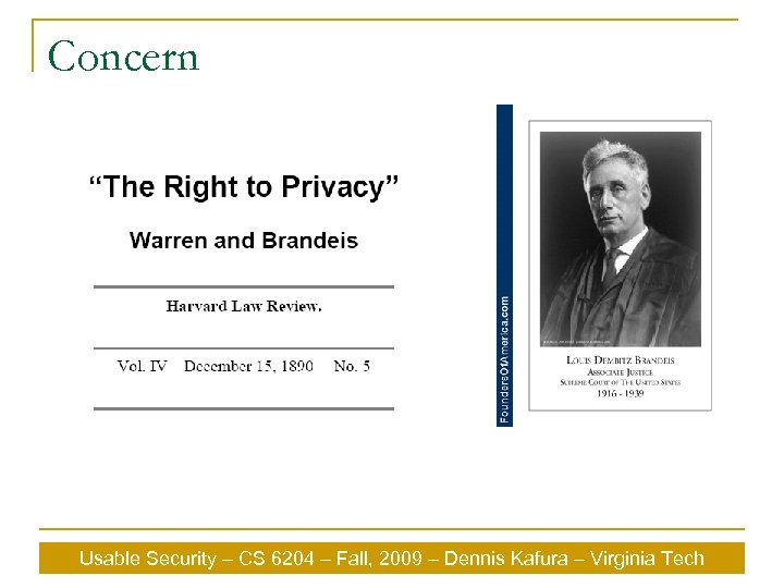 Concern Usable Security – CS 6204 – Fall, 2009 – Dennis Kafura – Virginia