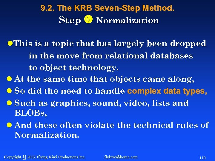 9. 2. The KRB Seven-Step Method. Step Normalization l. This is a topic that