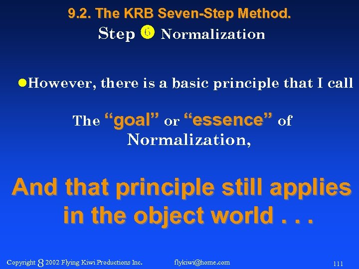 9. 2. The KRB Seven-Step Method. Step Normalization l. However, there is a basic