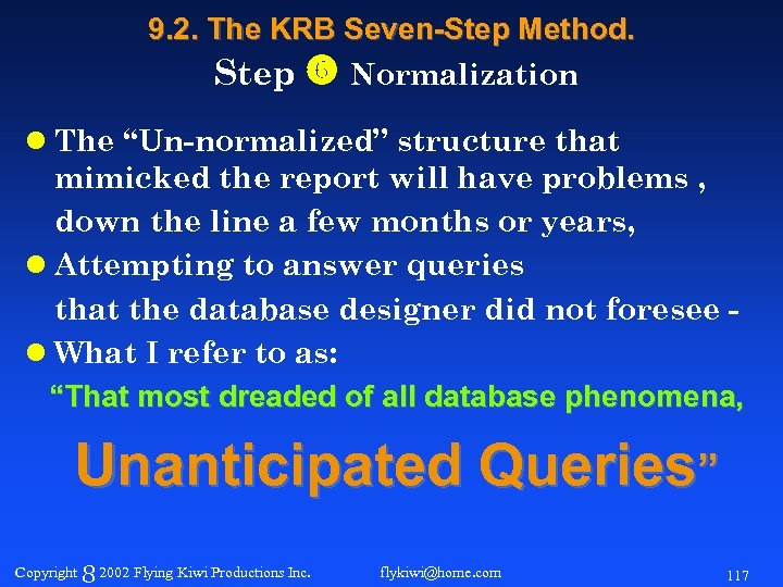 "9. 2. The KRB Seven-Step Method. Step Normalization l The ""Un-normalized"" structure that mimicked"