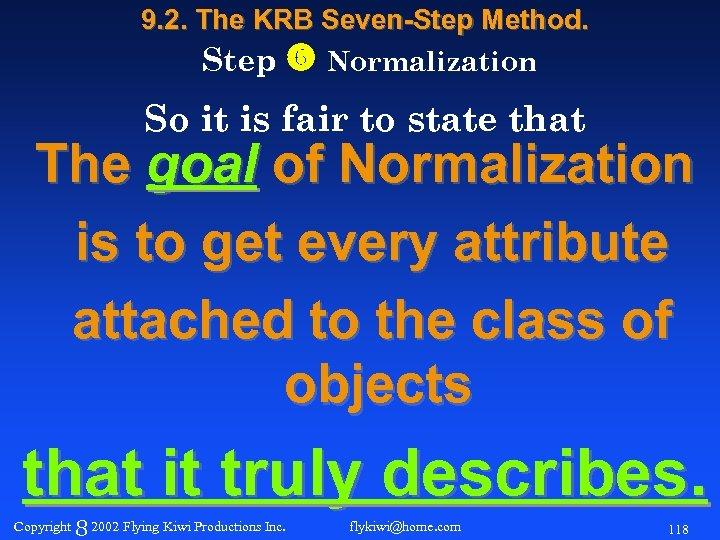 9. 2. The KRB Seven-Step Method. Step Normalization So it is fair to state