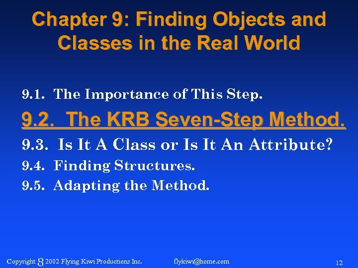 Chapter 9: Finding Objects and Classes in the Real World 9. 1. The Importance