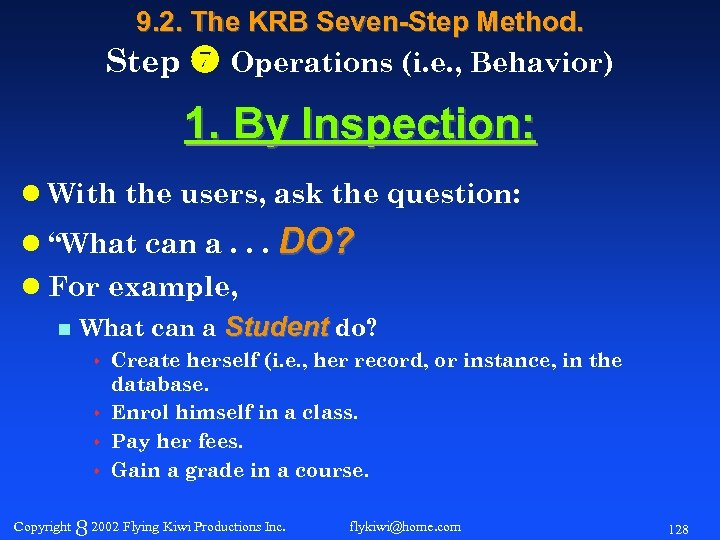 9. 2. The KRB Seven-Step Method. Step Operations (i. e. , Behavior) 1. By