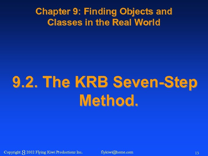 Chapter 9: Finding Objects and Classes in the Real World 9. 2. The KRB