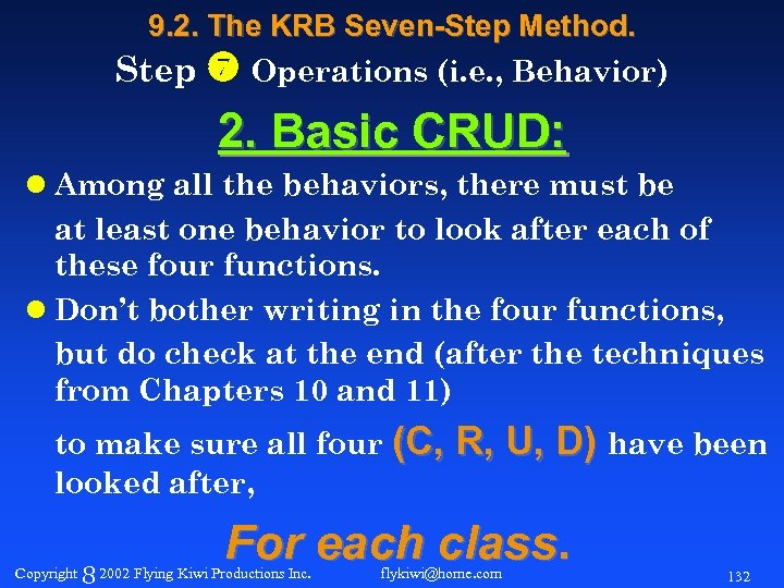 9. 2. The KRB Seven-Step Method. Step Operations (i. e. , Behavior) 2. Basic