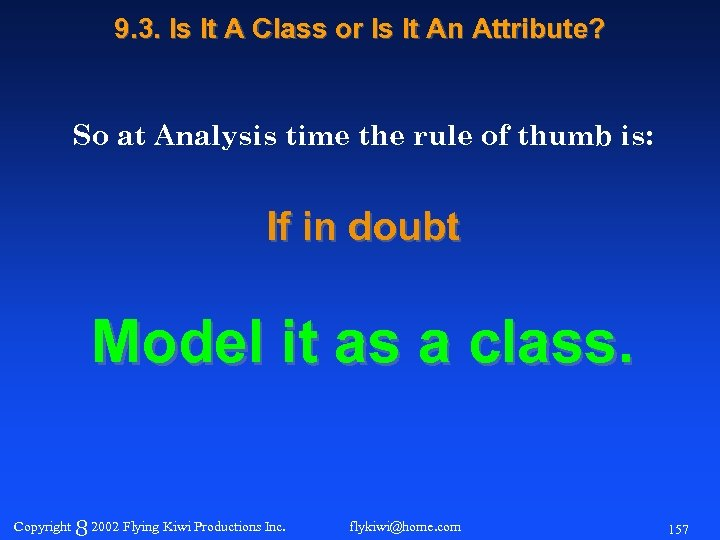 9. 3. Is It A Class or Is It An Attribute? So at Analysis