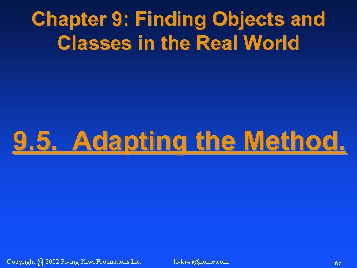 Chapter 9: Finding Objects and Classes in the Real World 9. 5. Adapting the