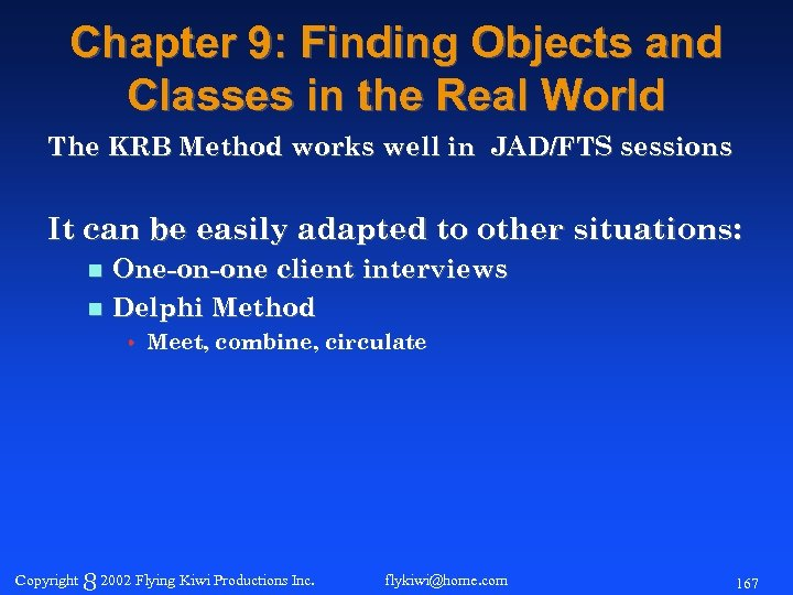 Chapter 9: Finding Objects and Classes in the Real World The KRB Method works