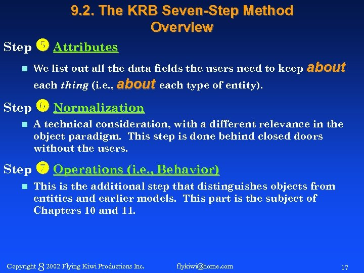 9. 2. The KRB Seven-Step Method Overview Step Attributes n We list out all
