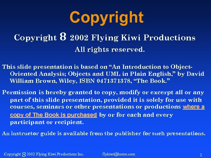 Copyright 8 2002 Flying Kiwi Productions All rights reserved. This slide presentation is based