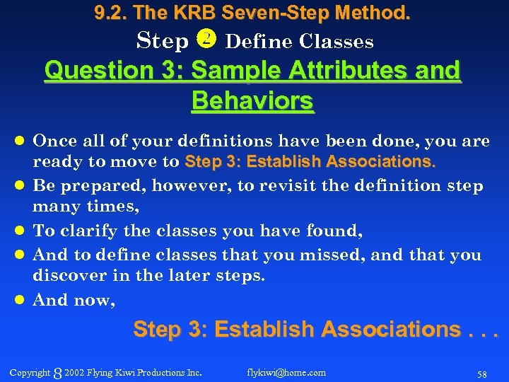 9. 2. The KRB Seven-Step Method. Step Define Classes Question 3: Sample Attributes and