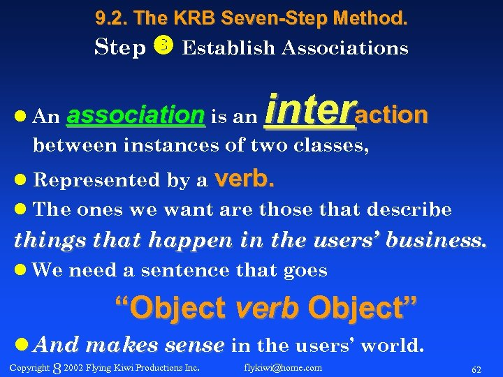 9. 2. The KRB Seven-Step Method. Step Establish Associations l An association is an