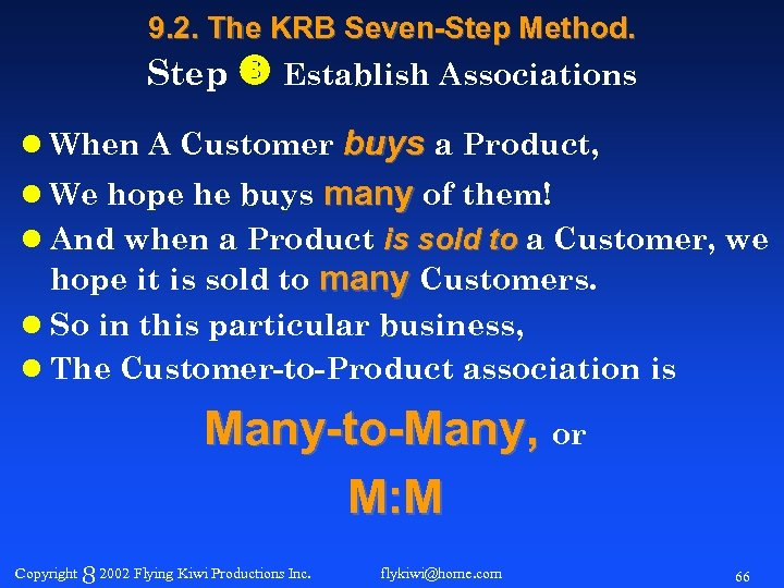 9. 2. The KRB Seven-Step Method. Step Establish Associations l When A Customer buys