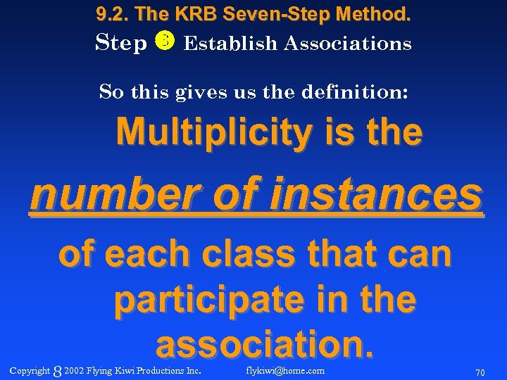 9. 2. The KRB Seven-Step Method. Step Establish Associations So this gives us the