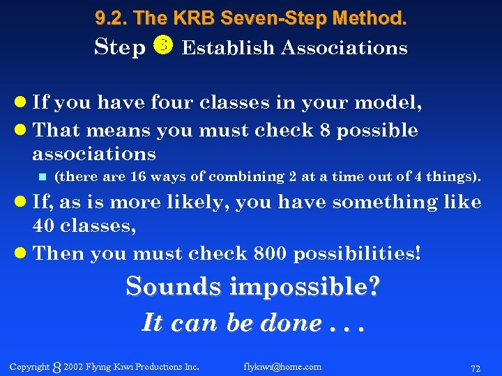 9. 2. The KRB Seven-Step Method. Step Establish Associations l If you have four