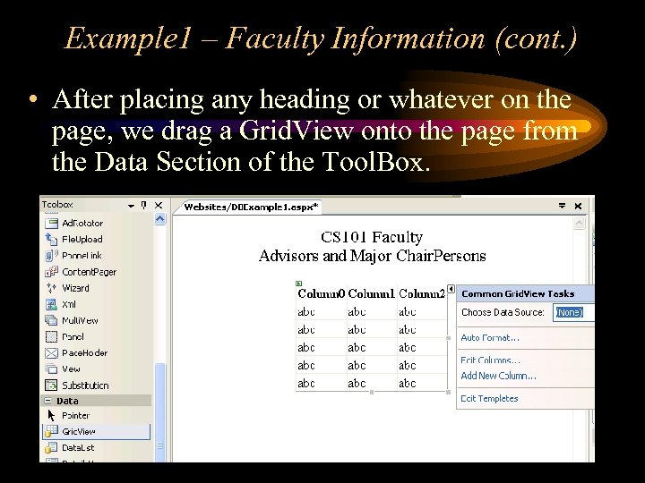 Example 1 – Faculty Information (cont. ) • After placing any heading or whatever