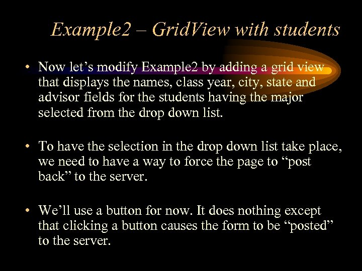 Example 2 – Grid. View with students • Now let's modify Example 2 by
