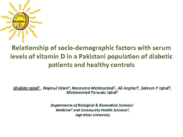 Relationship of socio-demographic factors with serum levels of vitamin D in a Pakistani population