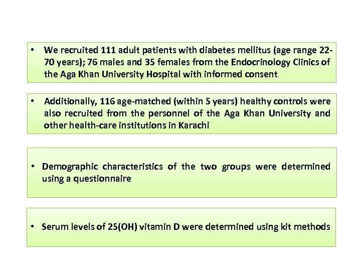 • We recruited 111 adult patients with diabetes mellitus (age range 2270 years);