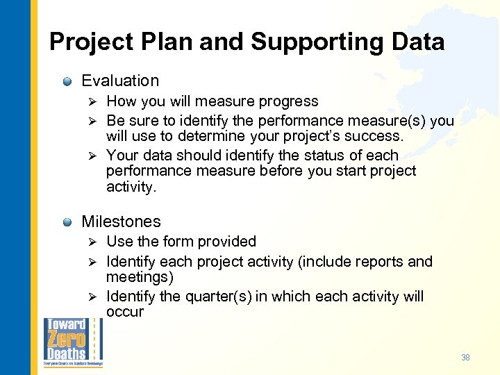Project Plan and Supporting Data Evaluation How you will measure progress Ø Be sure