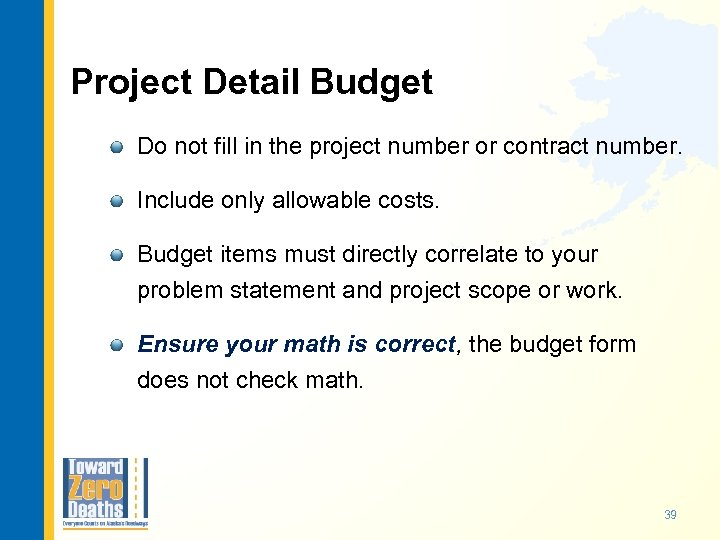 Project Detail Budget Do not fill in the project number or contract number. Include
