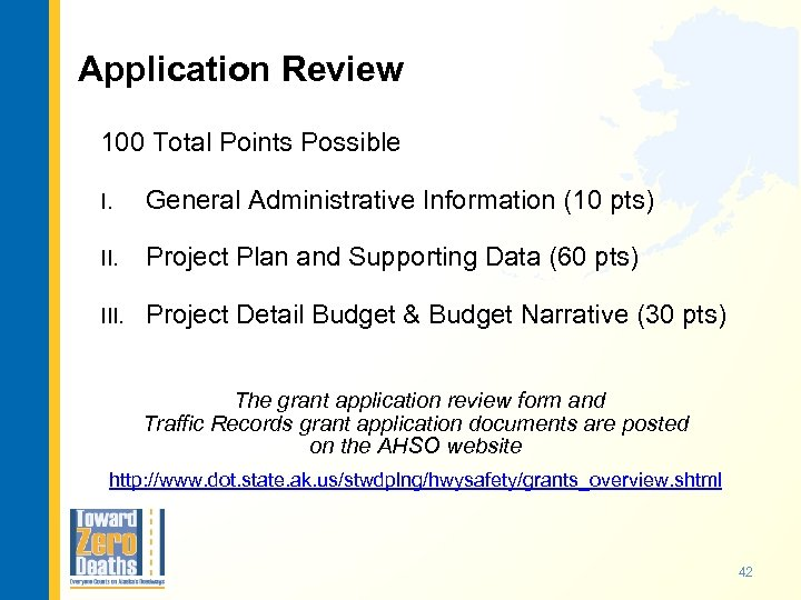 Application Review 100 Total Points Possible I. General Administrative Information (10 pts) II. Project