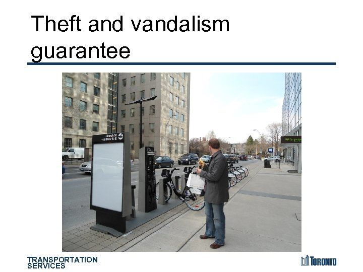 Theft and vandalism guarantee TRANSPORTATION SERVICES