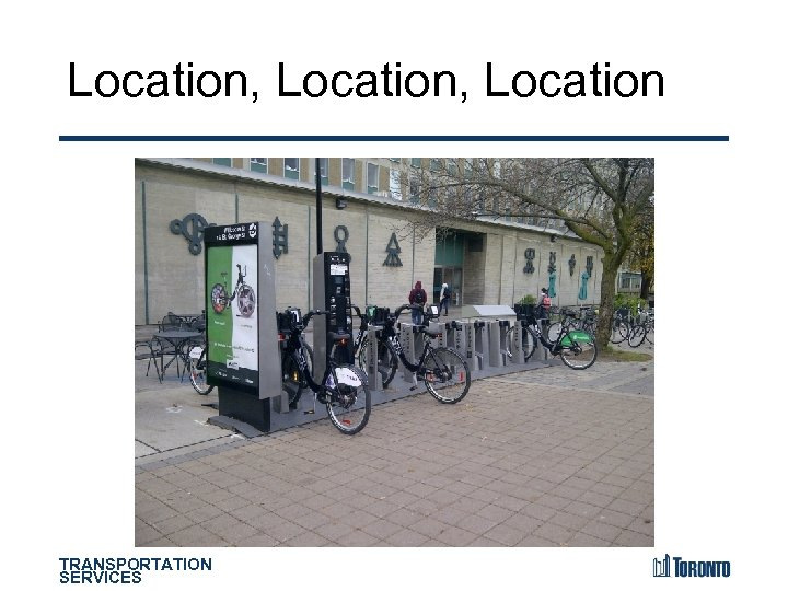 Location, Location TRANSPORTATION SERVICES
