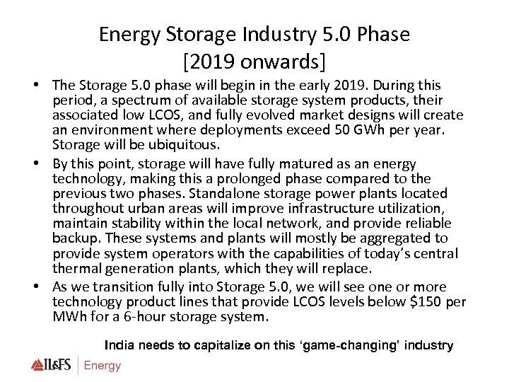 Energy Storage Industry 5. 0 Phase [2019 onwards] • The Storage 5. 0 phase