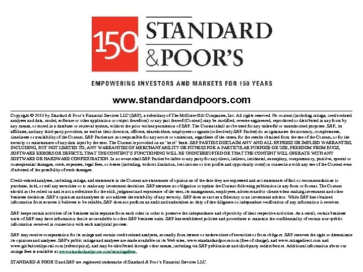 www. standardandpoors. com Copyright © 2010 by Standard & Poor's Financial Services LLC (S&P),