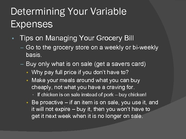 Determining Your Variable Expenses • Tips on Managing Your Grocery Bill – Go to