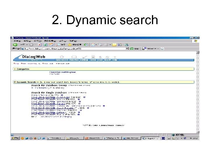 2. Dynamic search