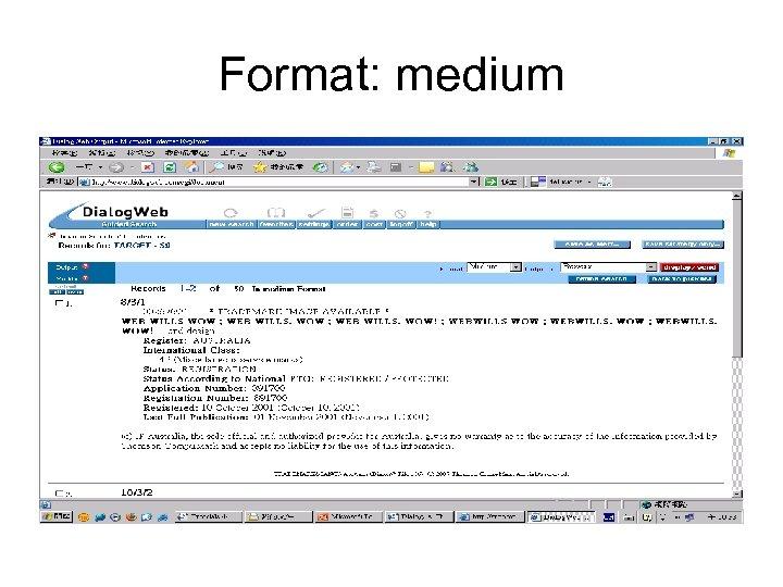 Format: medium