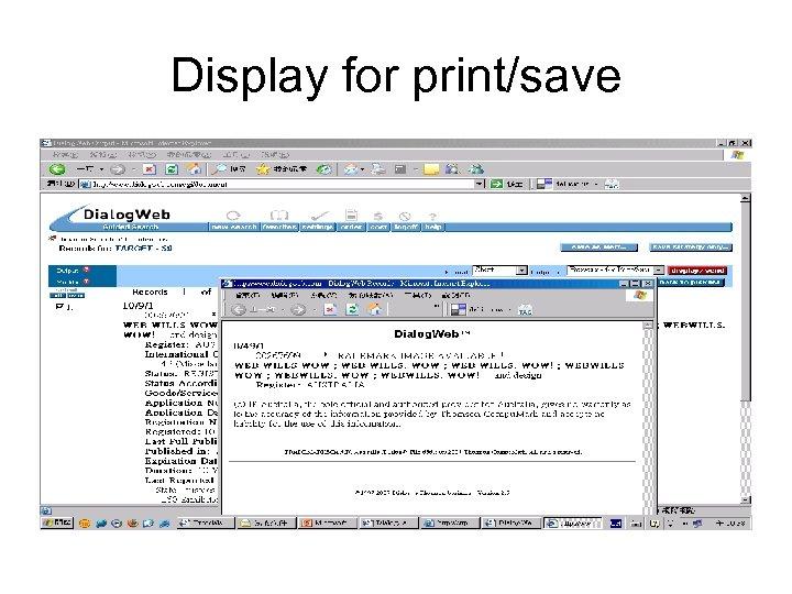 Display for print/save