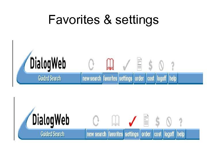 Favorites & settings