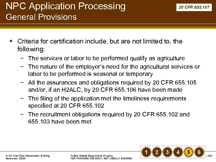 NPC Application Processing 20 CFR 655. 107 General Provisions § Criteria for certification include,