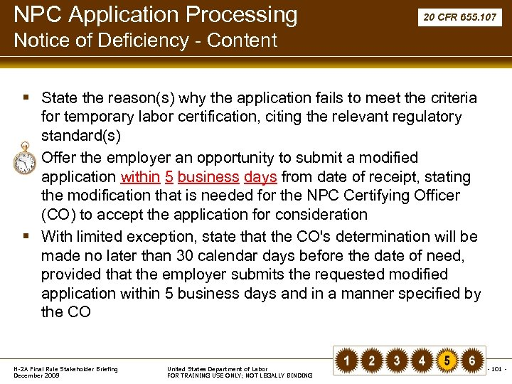 NPC Application Processing 20 CFR 655. 107 Notice of Deficiency - Content § State